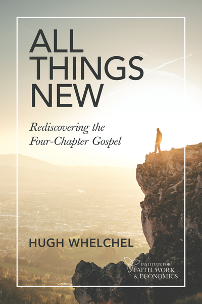 All Things New: Rediscovering the Four-Chapter Gospel (Digital Download)
