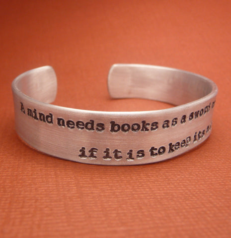Game of Thrones Inspired - A Mind Needs Books As a Sword Needs a Whetstone... - A Hand Stamped Aluminum Bracelet