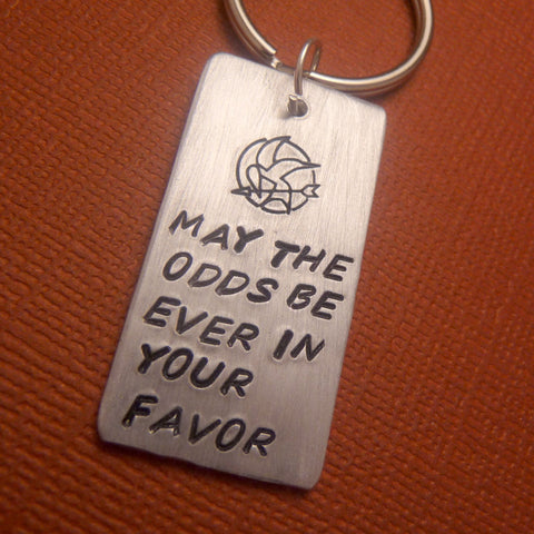 Hunger Games Inspired - May The Odds Be Ever In Your Favor - A Hand Stamped Aluminum Keychain