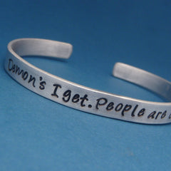 Supernatural Inspired - Demons I Get. People Are Crazy - A Hand Stamped Bracelet in Aluminum or Sterling Silver