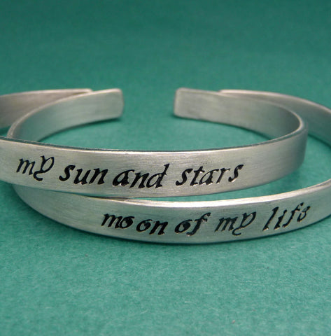 Game of Thrones Inspired - Choose ONE - My Sun And Stars & Moon Of My Life - A Hand Stamped Bracelet in Aluminum or Sterling Silver
