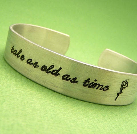 Beauty & The Beast Inspired - Tale As Old As Time - A Hand Stamped Aluminum Bracelet