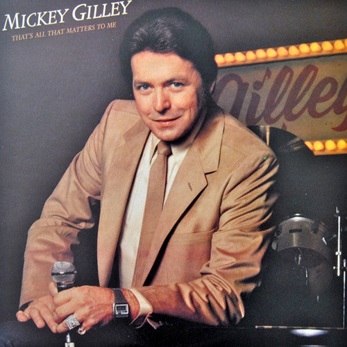 Mickey Gilley That's All That Matters To Me - vinyl LP
