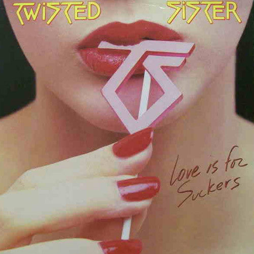 Twisted Sister Love Is For Suckers - vinyl LP