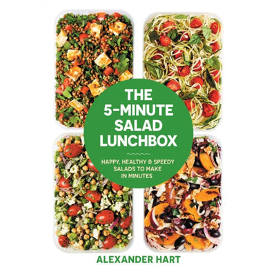 5-Minute Salad Lunchbox: 52 Happy, Healthy Salads To Make In Advance