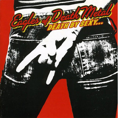 Eagles Of Death Metal - Death By Sexy (Vinyl Reissue)