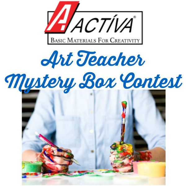 ACTÍVA Products Art Teacher Mystery Box Contest
