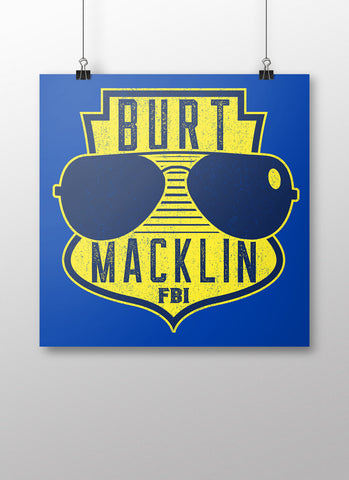 Burt Macklin FBI Poster - United State of Indiana: Indiana-Made T-Shirts and Gifts