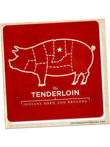 Tenderloin Sticker - United State of Indiana: Indiana-Made T-Shirts and Gifts