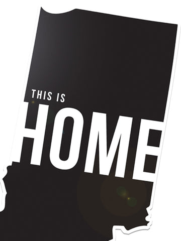 This is Home Sticker - United State of Indiana: Indiana-Made T-Shirts and Gifts