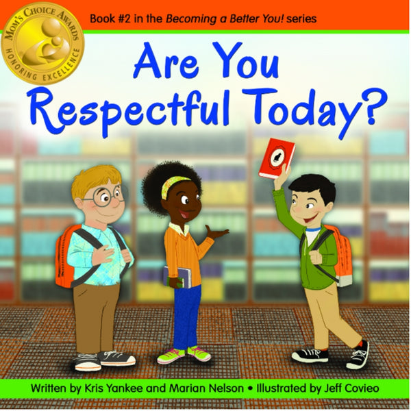 Becoming A Better You Book Series - Are You Respectful Today? | KidzInc Australia | Online Educational Toy Store