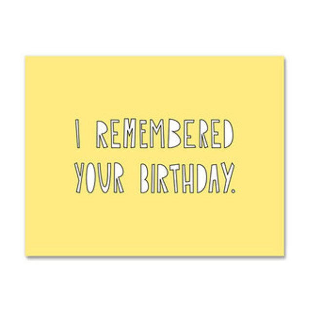 Remembered Your Birthday Card