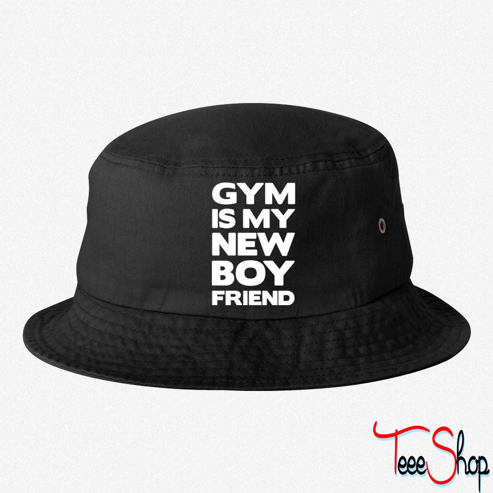 Gym Is My New Boyfriend EMBROIDERED BUCKET HAT