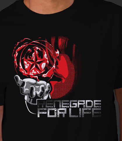 Renegade for Life!