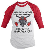 Shirts By Sarah Men's Firefighter Love Being A Dad Fireman 3/4 Sleeve Raglan Shirt-Shirts By Sarah