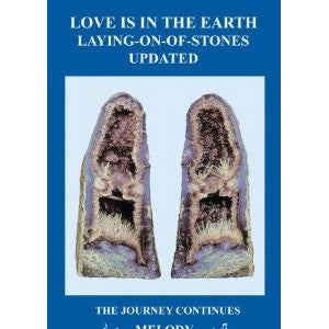 "LOVE IS IN THE EARTH ""Laying on of Stones"" Updated Book"