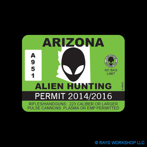 Arizona Alien Hunting Permit Self Adhesive Sticker
