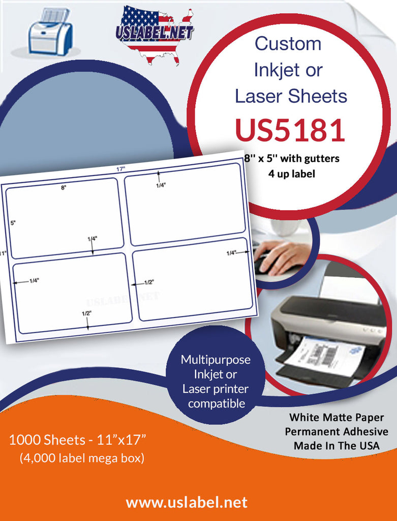 US5181 - 8'' x 5'' - 4 up label on a 11'' x 17'' sheet