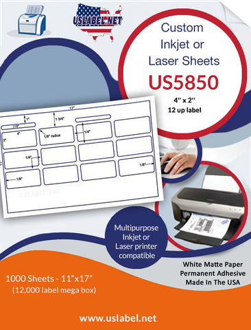 US5850 - 4'' x 2'' - 12 up on a 11'' x 17'' sheet 12,000 labels.