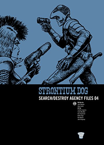 Strontium Dog: S/D Agency Files 04