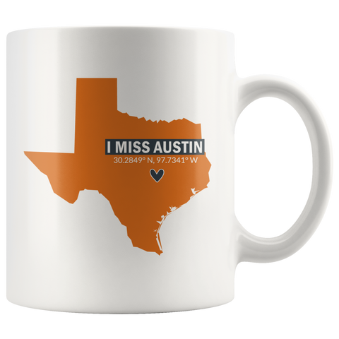 I Miss Austin Coffee Mug