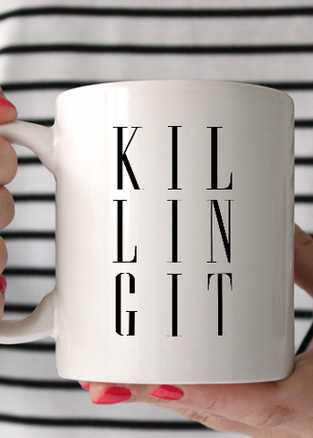 Killing It Coffee Mug