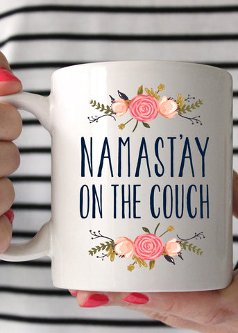Namast'ay on the Couch Coffee Mug - elle & k boutique