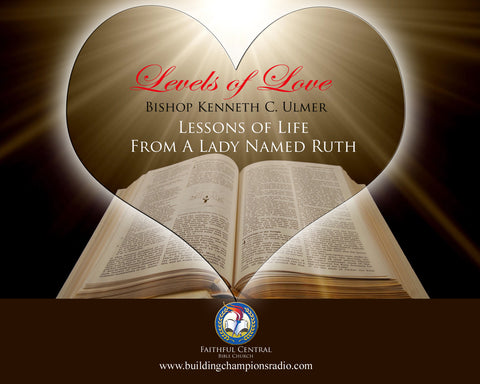 Levels of Love: Lessons of Life From A Lady Named Ruth