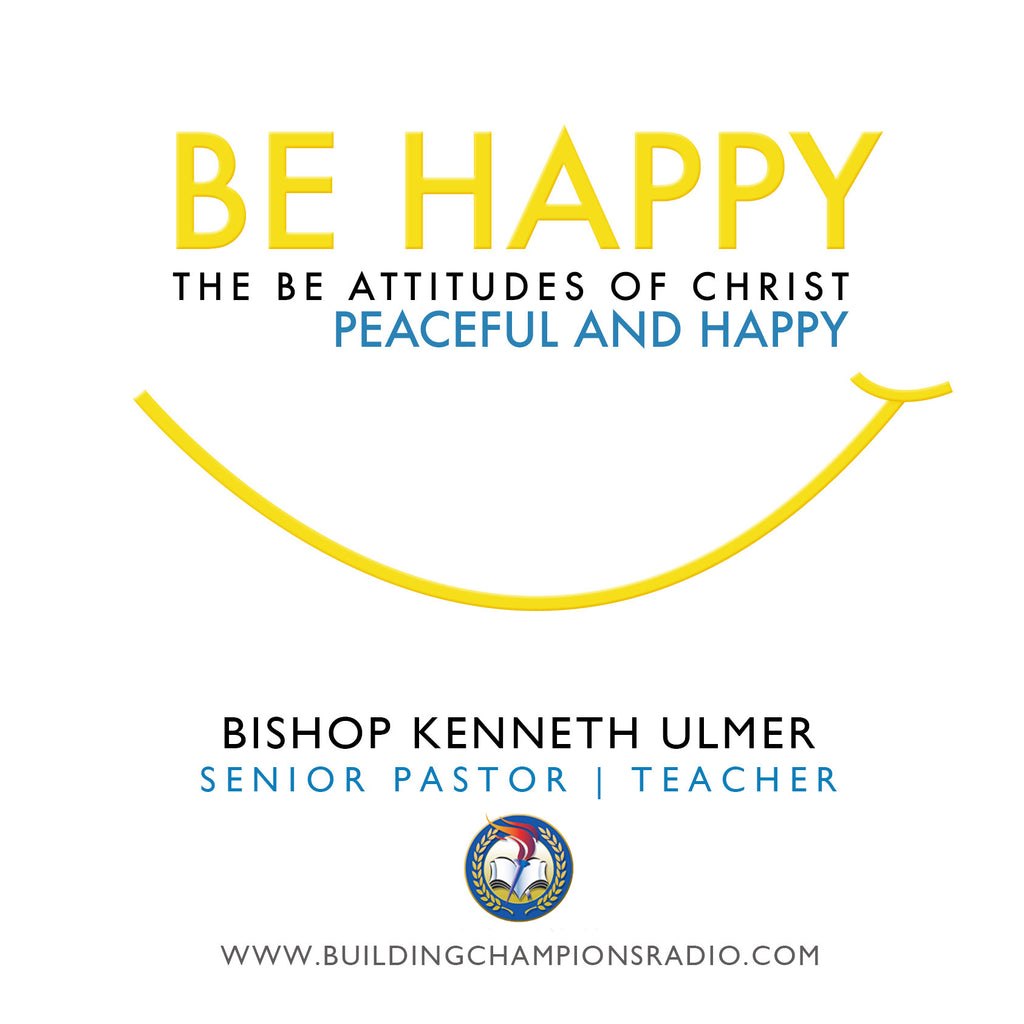 Be Happy: Peaceful And Happy