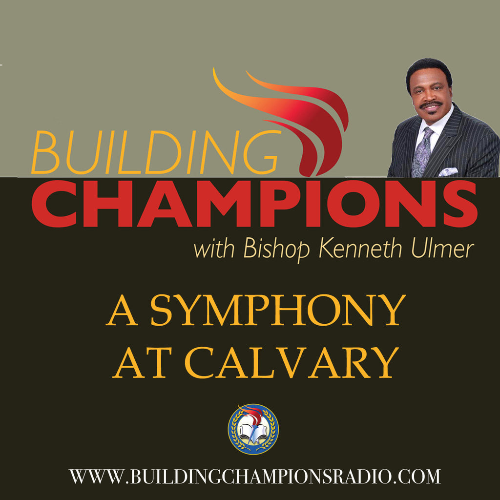 A Symphony At Calvary (MP3 Download)