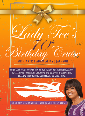 Lady Tee's Birthday Cruise