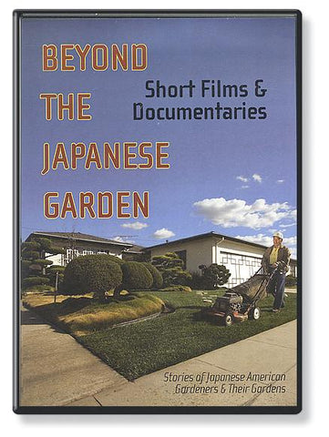 Beyond the Japanese Garden – Short Stories and Documentaries (DVD)