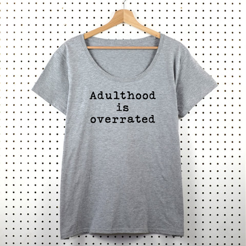 Adulthood is Overrated Women's T-Shirt - Little Whirlwinds cool baby clothes and cool older kids clothes and gifts