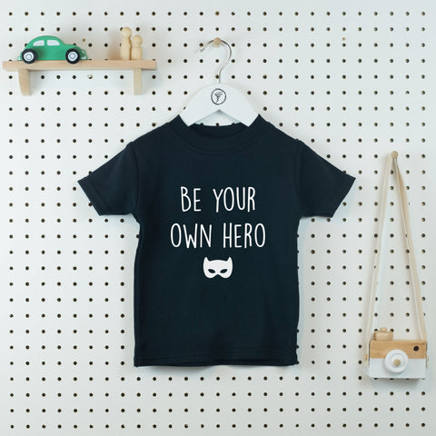 Be Your Own Hero Kids' T-shirt - Little Whirlwinds cool baby clothes and cool older kids clothes and gifts
