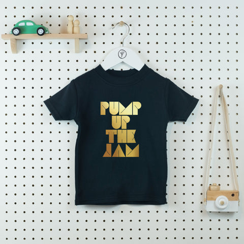 Pump up the Jam Cool Kids' T-shirt - Little Whirlwinds cool baby clothes and cool older kids clothes and gifts