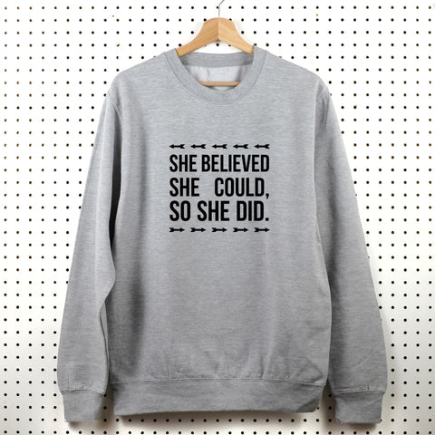 She Believed She Could Sweatshirt - Little Whirlwinds cool baby clothes and cool older kids clothes and gifts
