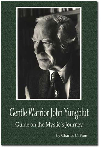 Gentle Warrior John Yungblot
