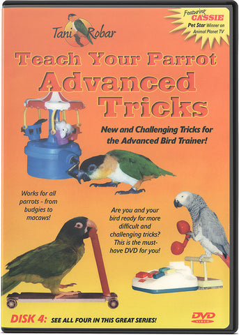 Teach Your Parrot Advanced Tricks DVD Volume 4 - Fantastic Performing Parrots - Pet Media Plus