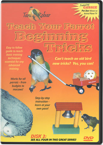 Teach Your Parrot Beginning Tricks DVD Volume 2 - Fantastic Performing Parrots - Pet Media Plus