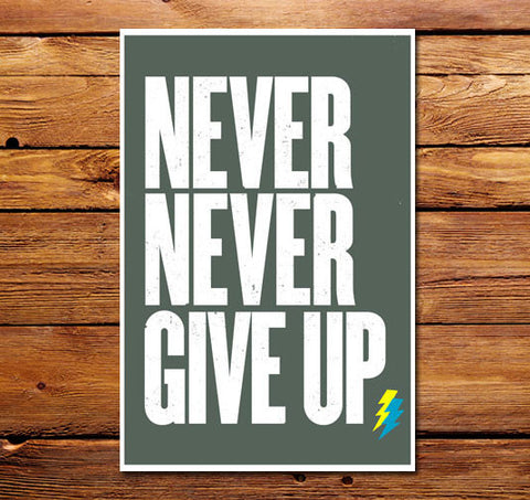 Never Never Give Up Poster