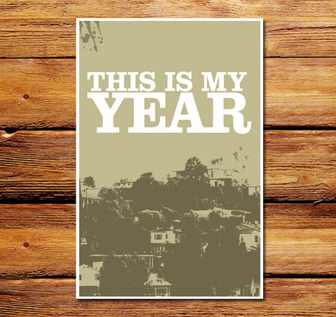 This Is My Year Beige Poster