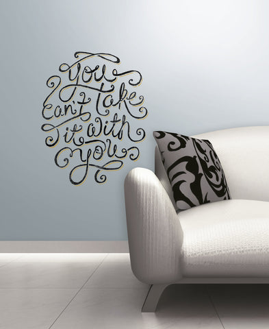 55 Hi's - You Can't Take It With You Peel & Stick Giant Wall Decals image