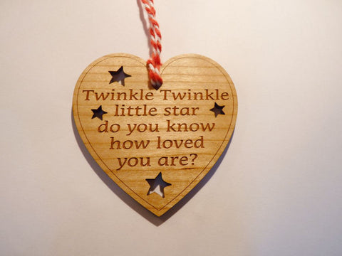 Twinkle Twinkle little star so you know how loved you are - Gift