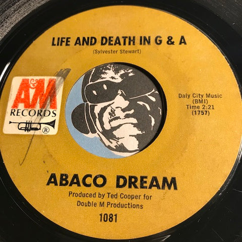 Abaco Dream - Life And Death In G & A b/w Cat Woman - A&M #1081 - Funk
