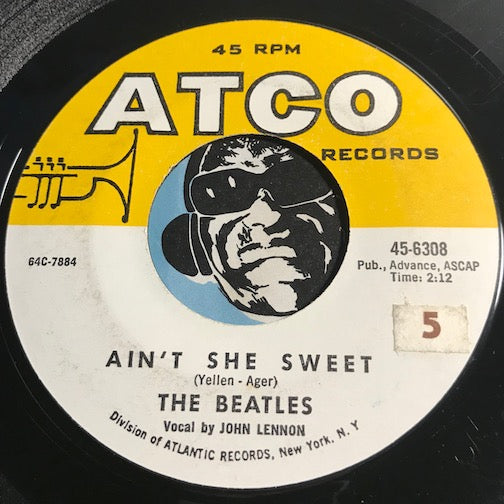 Beatles - Ain't She Sweet b/w Nobody's Child - Atco #6308 - Rock n Roll