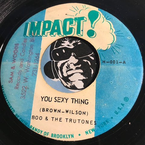 Boo & Trutones - You Sexy Thing b/w Sexy Version - Impact #001 - Reggae - Funk
