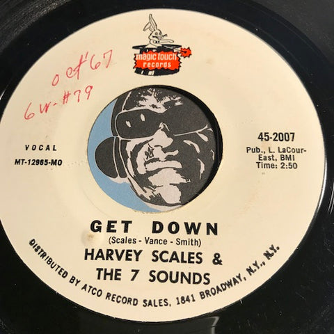 Harvey Scales & 7 Sounds - Get Down b/w Love-Itis - Magic Touch #2007 - Funk