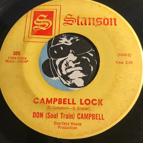 Don Soul Train Campbell - Campbell Lock b/w instrumental - Stanson #509 - Funk