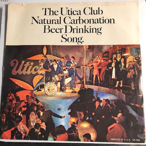 Utica Club Natural Carbonation Band - The Utica Club Natural Carbonation Beer Drinking Song b/w Natural Carbonation - Utica Club Beer #500 - Picture Sleeve - Psych Rock - Garage Rock