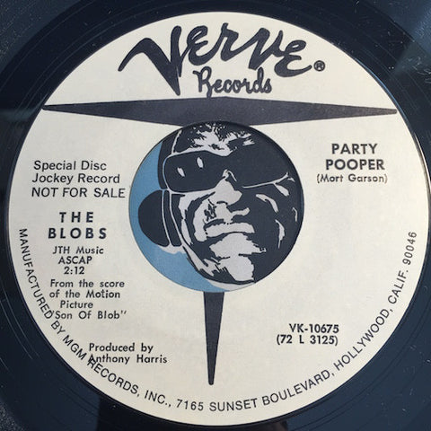Blobs - Party Pooper b/w Son of Blob - Verve #10675 - Funk - Psych Rock